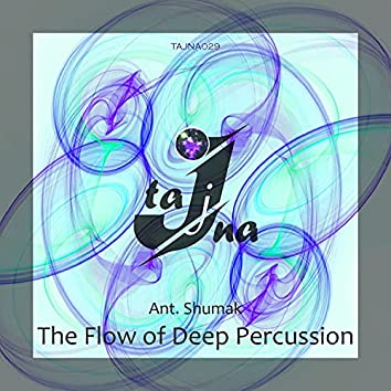 The Flow of Deep Percussion (Energy Mix)