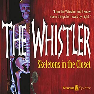 The Whistler: Skeletons in the Closet audiobook cover art