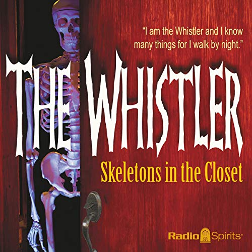 Couverture de The Whistler: Skeletons in the Closet