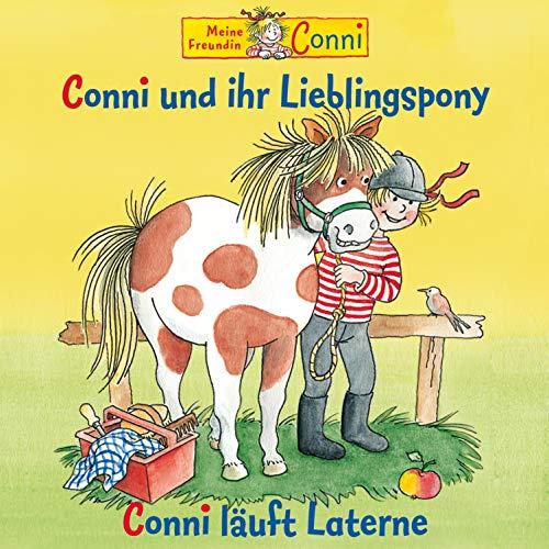 Conni und ihr Lieblingspony / Conni läuft Laterne: Meine Freundin Conni