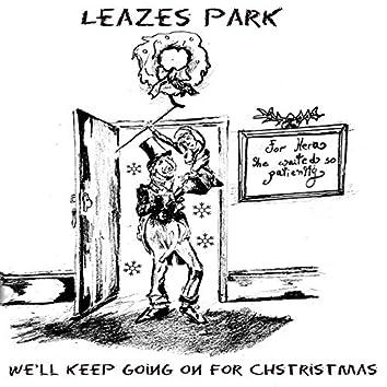 We'll Keep Going On For Christmas
