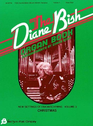 The Diane Bish Organ Book, Volume 3