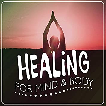 Healing for Mind & Body
