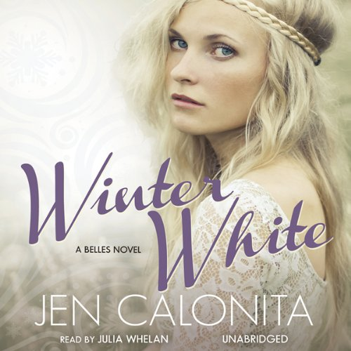 Winter White     A Belles Novel, Book 2              By:                                                                                                                                 Jen Calonita                               Narrated by:                                                                                                                                 Julia Whelan                      Length: 9 hrs and 33 mins     37 ratings     Overall 4.3