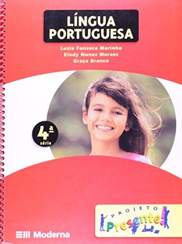 Projeto Presente. Língua Portuguesa - 4ª Série