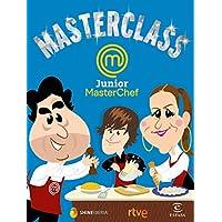 Masterclass: Junior. MasterChef (F. COLECCION)