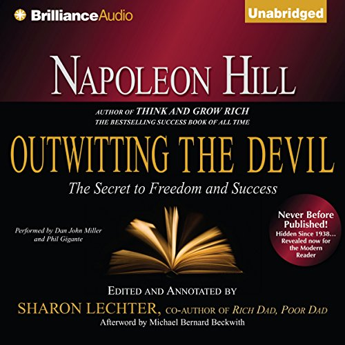 Napoleon Hill's Outwitting the Devil     The Secret to Freedom and Success              Auteur(s):                                                                                                                                 Napoleon Hill,                                                                                        Sharon Lechter (editor)                               Narrateur(s):                                                                                                                                 Dan John Miller,                                                                                        Phil Gigante                      Durée: 5 h et 51 min     83 évaluations     Au global 4,8