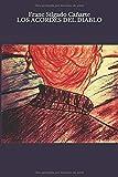 Los acordes del diablo: Sobre el amor, la soledad y el dolor.