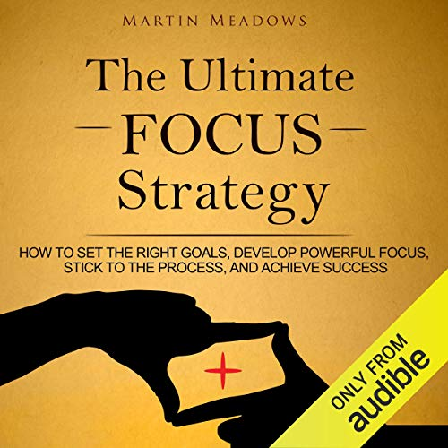The Ultimate Focus Strategy cover art