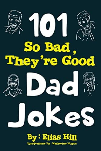 101 So Bad They re Good Dad Jokes product image