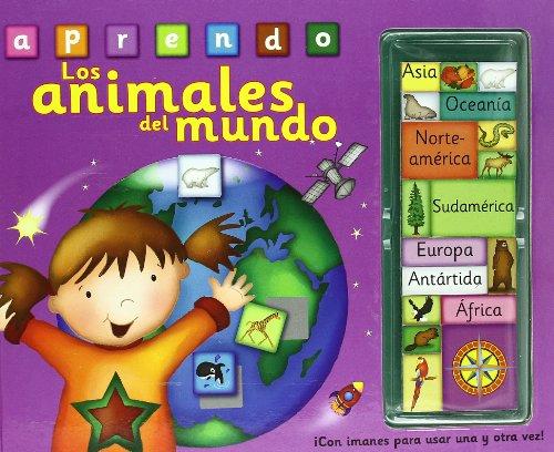 Los animales del mundo: ¡Con imanes para usar una y otra vez! (Aprender, jugar y descubrir)