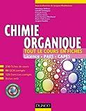 Chimie organique - Tout le cours en fiches - 210 fiches de cours, 90 QCM corrigés, 125 exercices corrigés + site compagnon