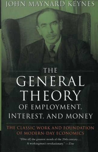 Compare Textbook Prices for The General Theory of Employment, Interest, and Money First Edition ISBN 9780156347112 by Keynes, John Maynard