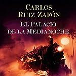 El Palacio de la Medianoche audiobook cover art