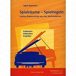 Musik-Noten Ausgabe / Score / Sheetmusic : Spielraeume - Spielregeln arrangiert für Klavier Schwierigkeitsgrad: LEICHT