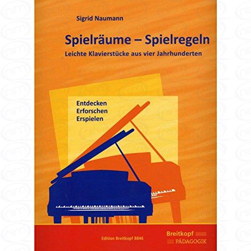 Spielraeume - Spielregeln - arrangiert für Klavier [Noten/Sheetmusic] Komponist : Naumann Sigrid