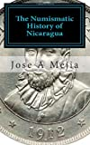 The Numismatic History of Nicaragua