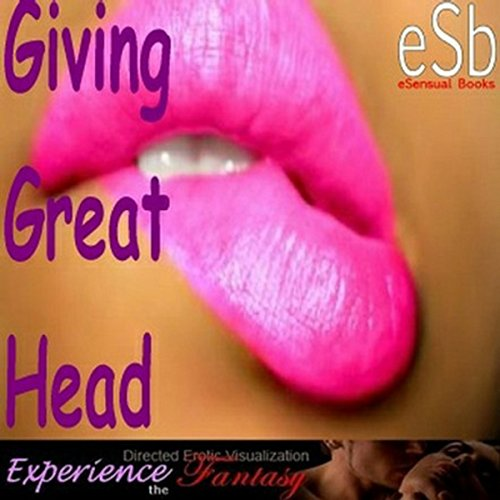 Giving Great Head audiobook cover art