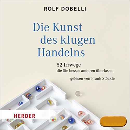 Die Kunst des klugen Handelns audiobook cover art