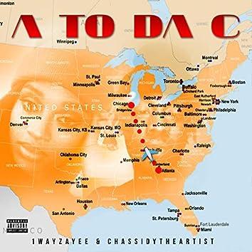 A to da C (feat. 1wayzayee)