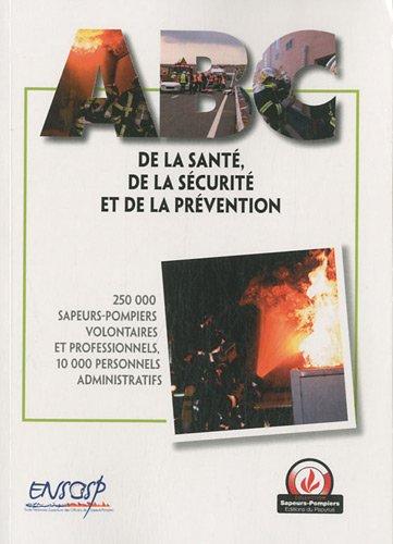 ABC de la santé, de la sécurité et de la prévention