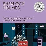 Sherlock Holmes. Observa, deduce y resuelve sus mejores enigmas: 25 (Cuadrados de diversión)