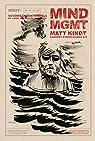 Mind MGMT - Rapport d'opérations, tome 3 : Savoirs opératifs et leurs impacts sur l'individu par Kindt