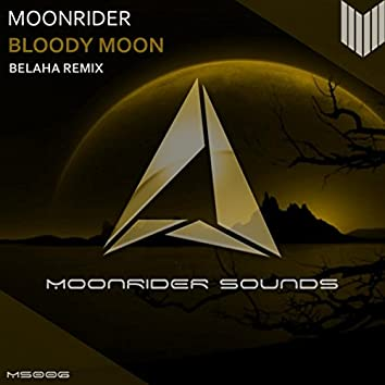 Bloody Moon (Belaha Remix)