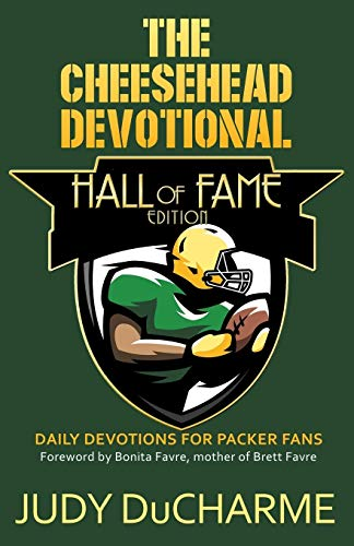 Book: The Cheesehead Devotional - Hall of Fame Edition by Judy DuCharme