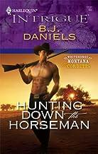 Hunting Down the Horseman (Whitehorse, Montana: The Corbetts series Book 2)