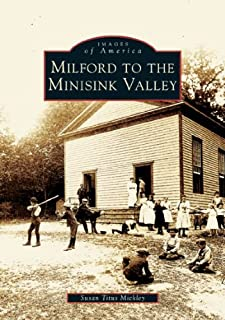 Milford to the Minisink Valley  (PA)   (Images of America)