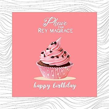 Happy Birthday (feat. Rey Magrace)