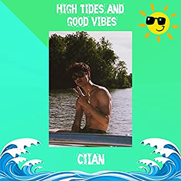High Tides and Good Vibes