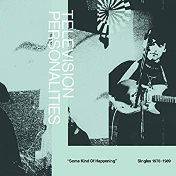 Some Kind Of Happening: Singles 1978-1989