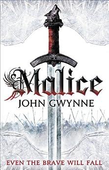 Malice (The Faithful and the Fallen Book 1) by [John Gwynne]