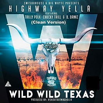 Wild Wild Texas (feat. Trilly Polk, Chucky Trill & B. Bankz)