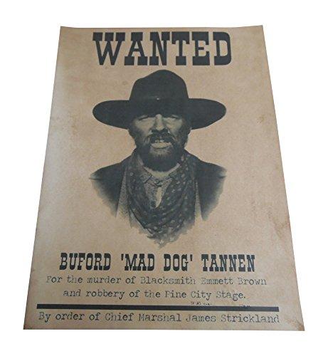 Hatcherabilia Buford 'Mad Dog' Tannen (begriffsklärung) zurück in die Zukunft Teil 3Outlaw Wanted Poster Replica Prop