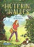 Hüterin des Waldes 1: Hannas Geheimnis: Ein warmherziges Kinderbuch ab 8 Jahren - mit ganz viel Natur und einem Hauch von Magie! (1)