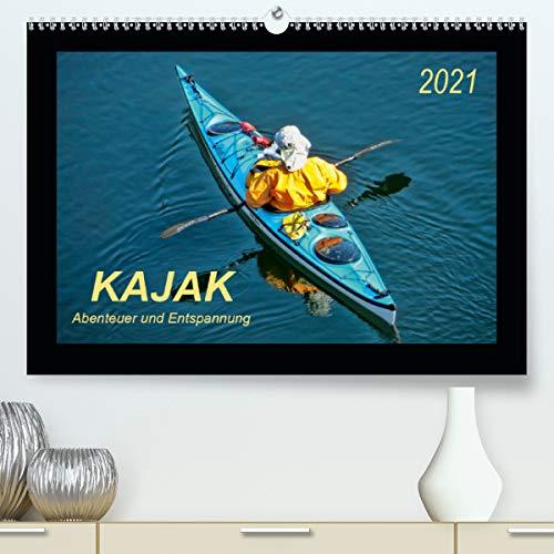 Kajak - Abenteuer und Entspannung (hochwertiger DIN A2 Wandkalender 2021, Kunstdruck in Hochglanz)