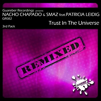 Trust In The Universe Remixed 3rd Pack