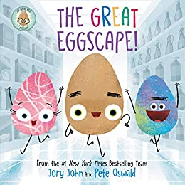 The Good Egg Presents: The Great Eggscape! (The Food Group) by [Jory John, Pete Oswald]