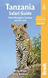 Tanzania Safari Guide: With Kilimanjaro, Zanzibar and the Coast (Bradt Tanzania Safari Guide)