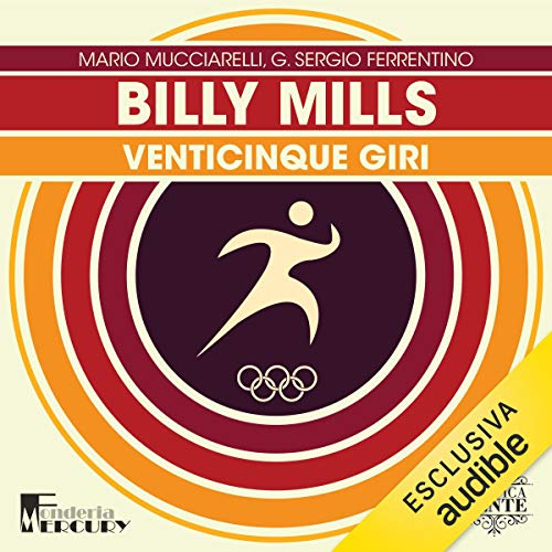 Billy Mills. Venticinque giri copertina