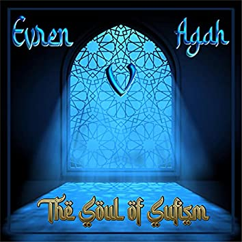 The Soul Of Sufism