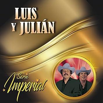 Luis y Julián (Serie Imperial)