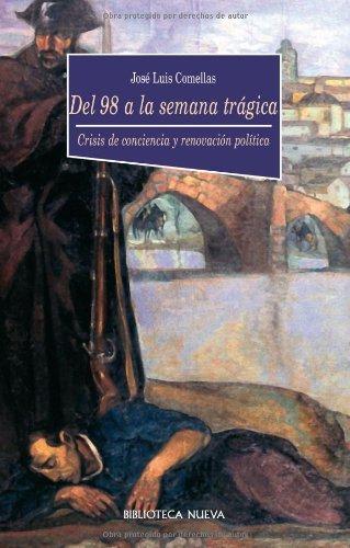 Del 98 a la Semana Trágica (HISTORIA nº 38) eBook: García-Llera, José Luis Comellas: Amazon.es: Tienda Kindle