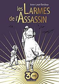 Les larmes de l'assassin  par Anne-Laure Bondoux