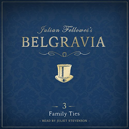 Julian Fellowes's Belgravia Episode 3 cover art