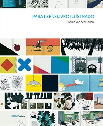 Para ler o livro ilustrado (Cosac Naify por SESISP Editora) (Portuguese Edition)