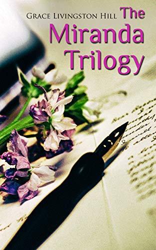 The Miranda Trilogy: Marcia Schuyler, Phoebe Deane & Miranda